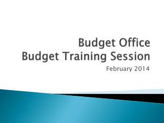 Budget Office Budget Training Session