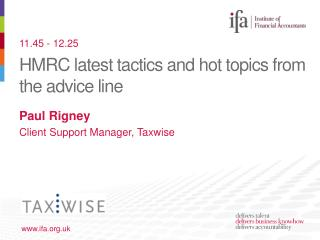 HMRC latest tactics and hot topics from the advice line