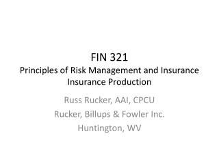 FIN 321 Principles of Risk Management and Insurance Insurance  Production