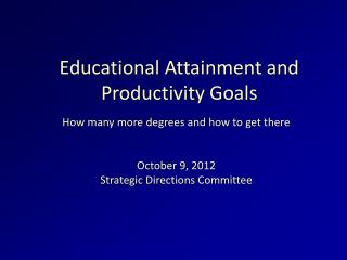 Educational Attainment and Productivity Goals