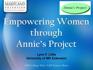 Empowering Women through                Annie�s Project