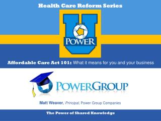 Affordable�Care Act 101 : What it means for you and your business