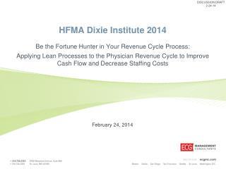 HFMA Dixie Institute 2014