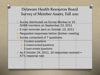 Delaware Health Resources Board  Survey of Member Assets , Fall 2011
