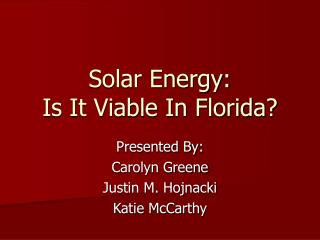 Solar Energy: Is It Viable In Florida