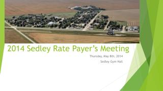 2014  Sedley  Rate Payer's Meeting