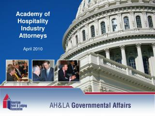 Academy of Hospitality Industry Attorneys  April 2010