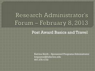 Research Administrator's Forum – February 8, 2013