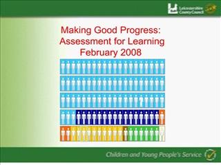 Making Good Progress:  Assessment for Learning February 2008