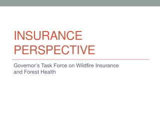 Insurance Perspective