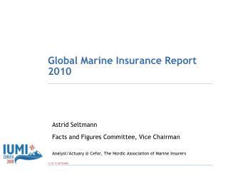 Global Marine Insurance Report 2010