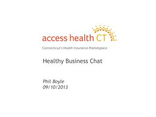 Healthy Business Chat Phil Boyle 09/10/2013