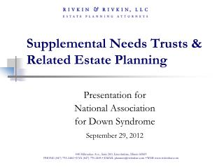 Supplemental Needs Trusts & Related Estate Planning