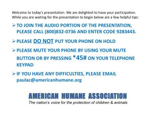 AMERICAN  HUMANE  ASSOCIATION The nation's voice for the protection of children & animals