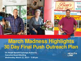 March Madness Highlights  30 Day Final Push Outreach Plan