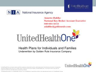 Health Plans for Individuals and Families Underwritten by Golden Rule Insurance Company