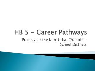 HB 5 - Career Pathways