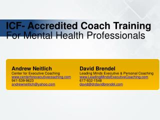 ICF- Accredited Coach Training For Mental Health Professionals