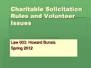 Charitable Solicitation  Rules and Volunteer Issues