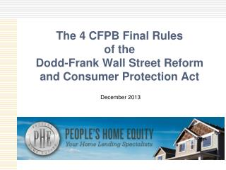 The 4 CFPB Final Rules of the Dodd-Frank Wall Street Reform and Consumer Protection Act