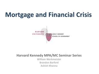 Mortgage and Financial Crisis