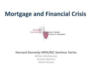 Mortgage and Financial Crisis