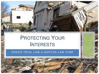 Protecting Your Interests