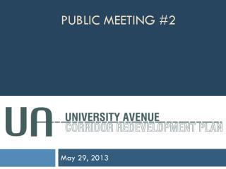 Public Meeting #2