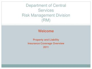 Department of Central Services Risk Management Division  (RM)