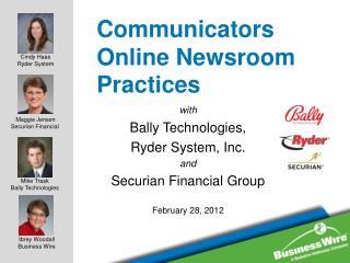 Communicators Online Newsroom  Practices