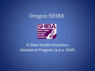 Oregon SHIBA