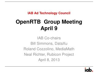 OpenRTB   Group Meeting April 9