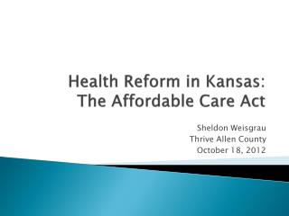 Health Reform in Kansas: The Affordable Care Act
