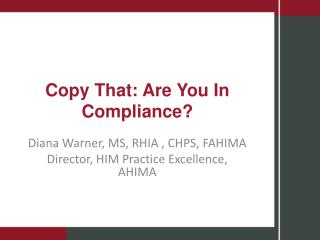Copy That: Are You In Compliance?