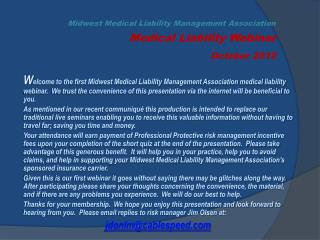 Midwest Medical Liability Management Association Medical Liability Webinar October 2012