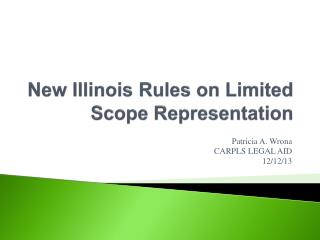New Illinois Rules on Limited Scope Representation