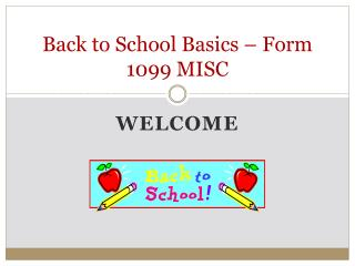 Back to School Basics – Form 1099 MISC