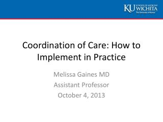 Coordination of Care: How to Implement in Practice