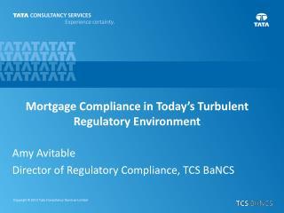 Amy Avitable Director of Regulatory Compliance, TCS BaNCS