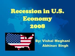 Recession in U.S. Economy 2008