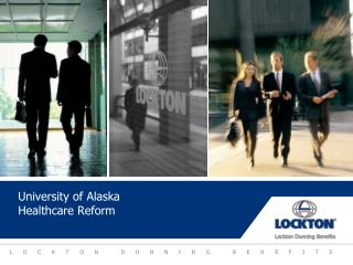 University of Alaska  Healthcare Reform