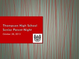 Thompson High School Senior Parent Night