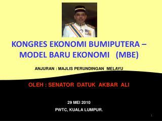 KONGRES EKONOMI BUMIPUTERA –  MODEL BARU EKONOMI   (MBE)