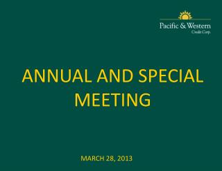 ANNUAL AND SPECIAL MEETING