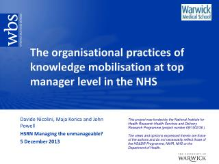 The organisational practices of knowledge mobilisation at top  manager  level in the NHS