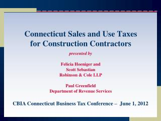 Connecticut Sales and Use Taxes  for Construction Contractors