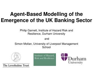 Agent-Based Modelling of the Emergence of the UK Banking Sector