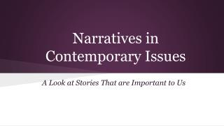 Narratives in  Contemporary Issues
