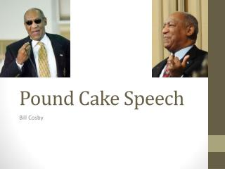 Pound Cake Speech