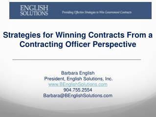 Barbara  English  President, English  Solutions, Inc. www.BEnglishSolutions.com 904.755.2554 Barbara@BEnglishSolutions.